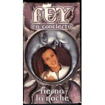 Fey Tierna La Noche Concierto En Vivo Video Vhs 1997