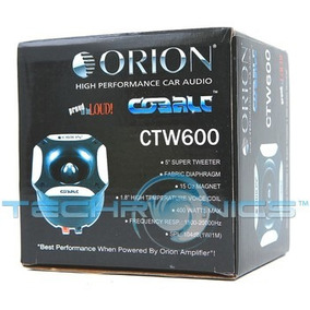 Super Tweeter Bala Orion Ctw 600 ( Original )