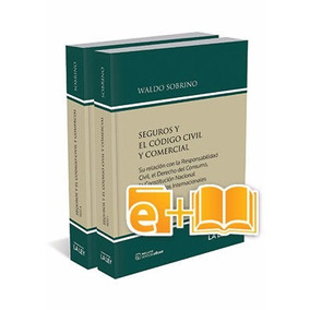 Seguros Y Código Civil Y Comercial (ebook+papel)