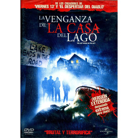 Dvd Venganza De La Casa Del Lago ( The Last House On The Lef