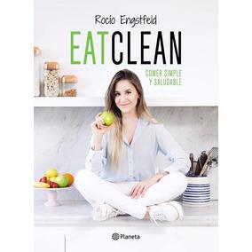 Libro: Eatclean ( Rocío Engstfeld )