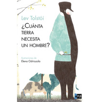 Cuanta Tierra Necesita Un Homb - Leon Tolstoi - Libro