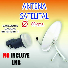 Antena Parabolica 60 Cm. Completa Pero Sin Lnb Liquido !!!