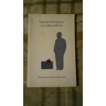 Libro Genaro Estrada: La Sabia Virtud, Francisco Padilla B.