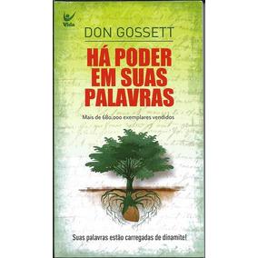 Livro Há Poder Em Suas Palavras - Don Gossett Ed. Bolso B15