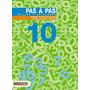 Pas A Pas 10. Càlcul I Problemes (materials Educatius - Mat