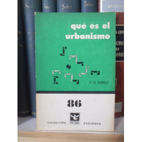 Qué Es El Urbanismo. Patricio H. Randle
