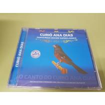 Cd Curió Ana Dias Selo Azul - Original