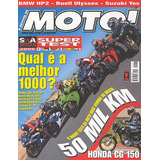 Moto.137 Mai06- Cg150 Titan Ulysses Bmw1200 Suzu750 Cbr1000