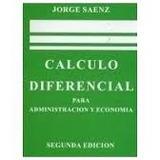 Calculo Diferencial Administración Y Economía Jorge Saenz