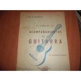 El Libro De Los Acompañamientos En La Guitarra