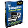 10 Pasos Para Reparar Autos Que No Encienden En Serio!!!!!!!