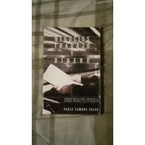 Libro Negocios, Trabajo Y Dinero, Pablo Zamora Calvo.