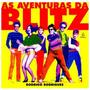 Livro As Aventuras Da Blitz - Fenomeno Dos Anos 80