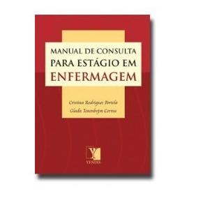 Manual De Consulta Para Estágio Em Enfermagem Frete R$ 8,00