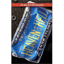 Don Felder - Heaven And Hell My Life In The Eagles Libro