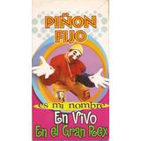 Piñon Fijo Es Mi Nombre En Vivo En El Gran Rex Vhs
