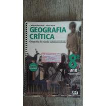 Livro Geografia Crítica 8 Ano - Edição Atualizada