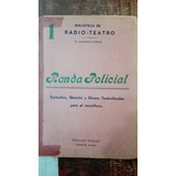 Radio Teatro - Ronda Policial Num 1- Cortés Conde