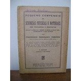 Livro Raro Pequeno Compendio Sciencias Radagasio Taborda