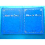 Coleção De Livros Mãos De Ouro- Editora Abril Cultural