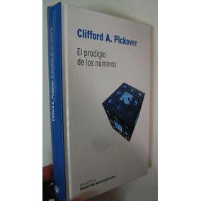 Clifford A. Pickover El Prodigio De Los Números Envío Gratis
