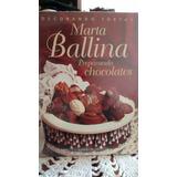 Decorando Tortas. Marta Ballina. Preparando Chocolates