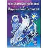 El Testamento Profetico - Solari Parravicini - Nuevo