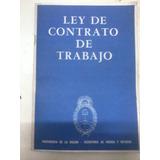 Libro Ley De Contrato De Trabajo Año 1974 Presidencia Nacion