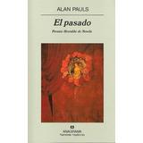 El Pasado Alan Pauls