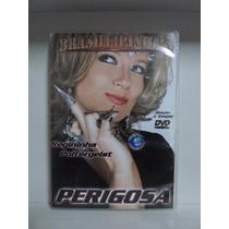 Dvd Perigosa - Brasilieirinhas - Regininha - Frete: 8,00