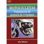 Motocicletas Puesta A Punto De Motores De 4 Tiempos 2⪠Ed.