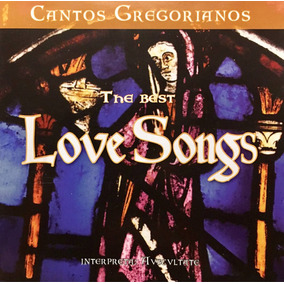 Cd The Best Love Songs Cantos Gregorianos