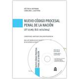 Código Procesal Penal De Nac (ley 27.063) Comentado (koffman