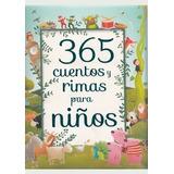 365 Cuentos Y Rimas Para Niños