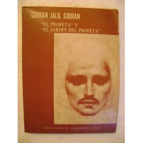 El Profeta Y El Jardin Del Profet Gibran Jalil Gibran 1973