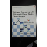 Software Engineering With Microsoft Visual Studio Team