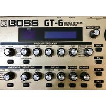 Pedaleira Boss Gt 6 + Fonte Boss Original Aceito Trocas