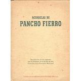 Colección De Acuarelas De Pancho Fierro En Facsímil, 1962.