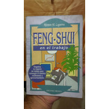 Feng Shui En El Trabajo Por Rirsten M. Lagatree