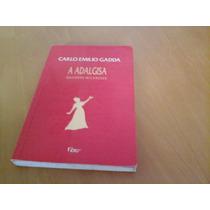 Livro - A Adalgisa - Carlo Emílio Gadda.