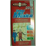 Mapas, Guia Roji. Ciudad De México Y Área Metropolitana $
