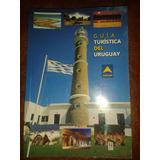 Guia Turistica Del Uruguay - Ancap
