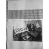 Manual De Operação Dacco Serra Fita Horizontal Dh10-a