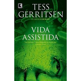 Vida Assistida Tess Gerritsen Editora Record