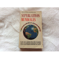 Enciclopedia Guinness De: Superlativos Mundiales