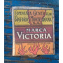 Caja De Fosforos Victoria (para Coleccionistas)