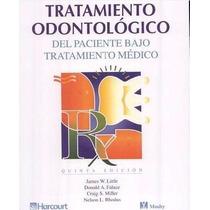 Libro: Tratamiento Odontológico Del Paciente Bajo... Pdf