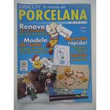 Biscuit A Revista Da Porcelana Fria #16 Modele De Tudo