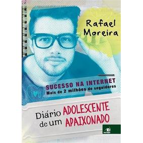 Diário De Um Adolescente Apaixonado Rafael Moreira